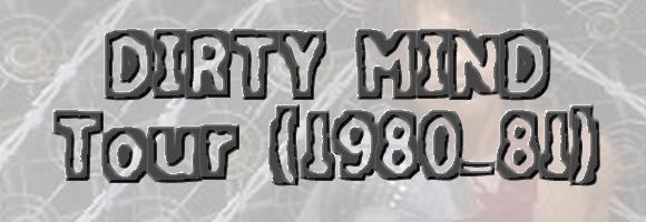 Dirty mind tour