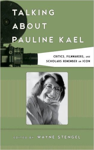 talking about pauline kael